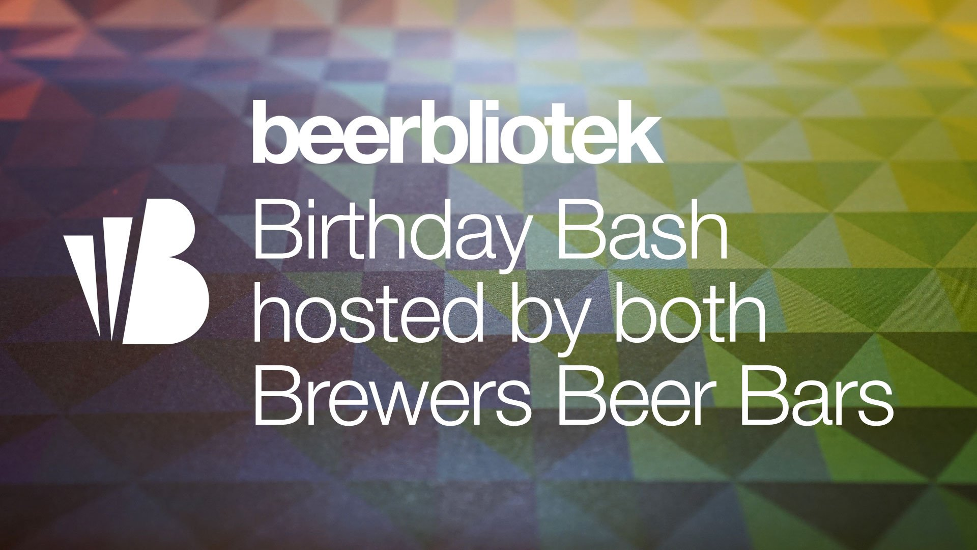 Event banner for Beerbliotek Birthday Bash at both Brewers Beer Bars