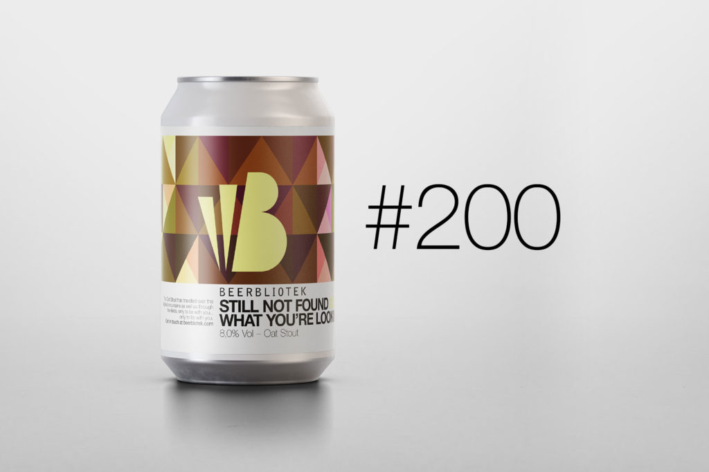 """Beerbliotek has brewed 200 different beers since they started, Number 200 is an Oat Stout called """"Still not found what you're looking for?"""""""